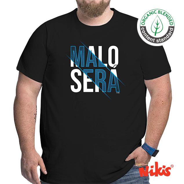 CAMISETA MALO SERÁ
